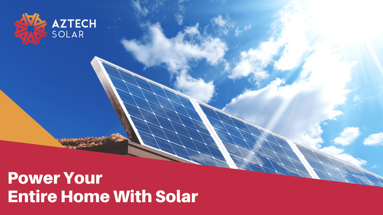 Can Solar Electricity Really Power My Whole House?