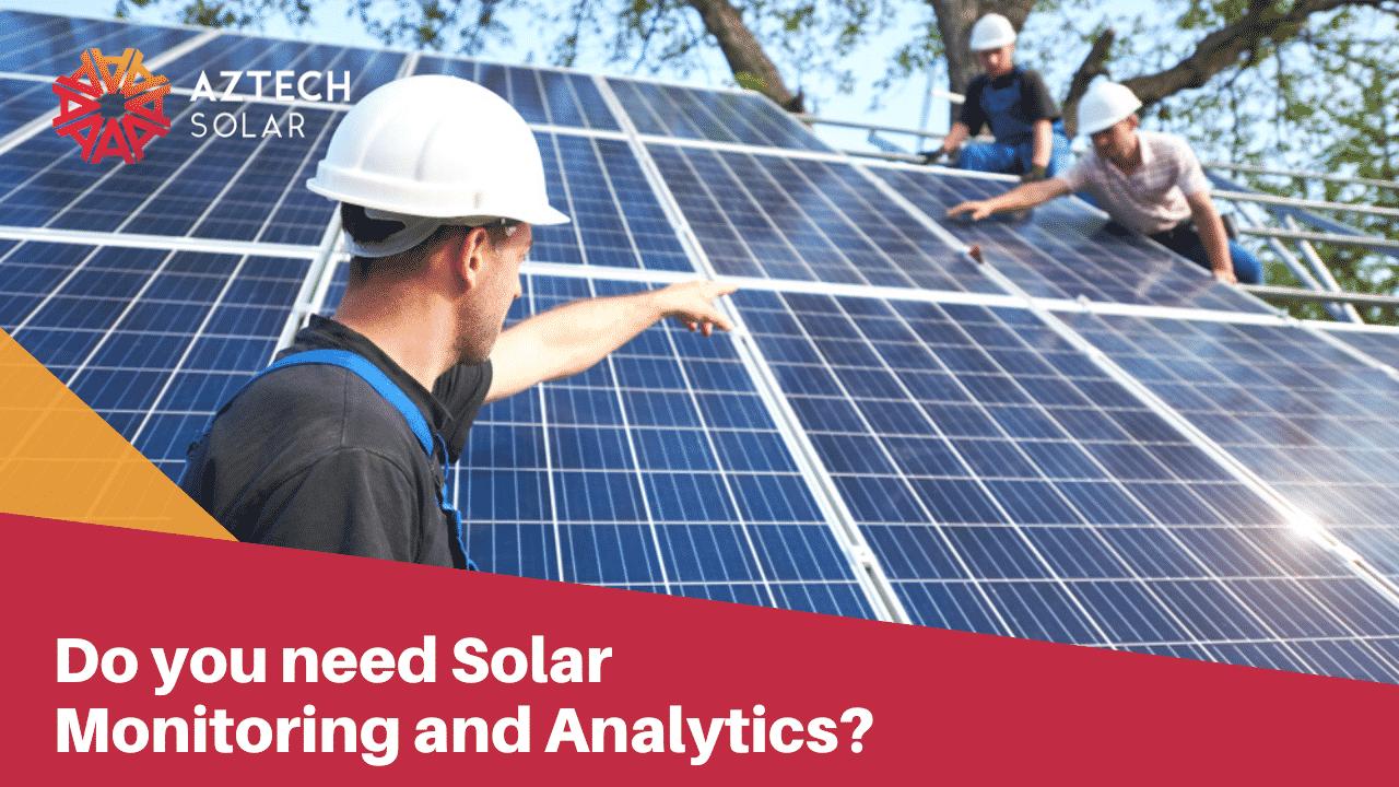 What You Get from Solar Analytics - olar Analytics