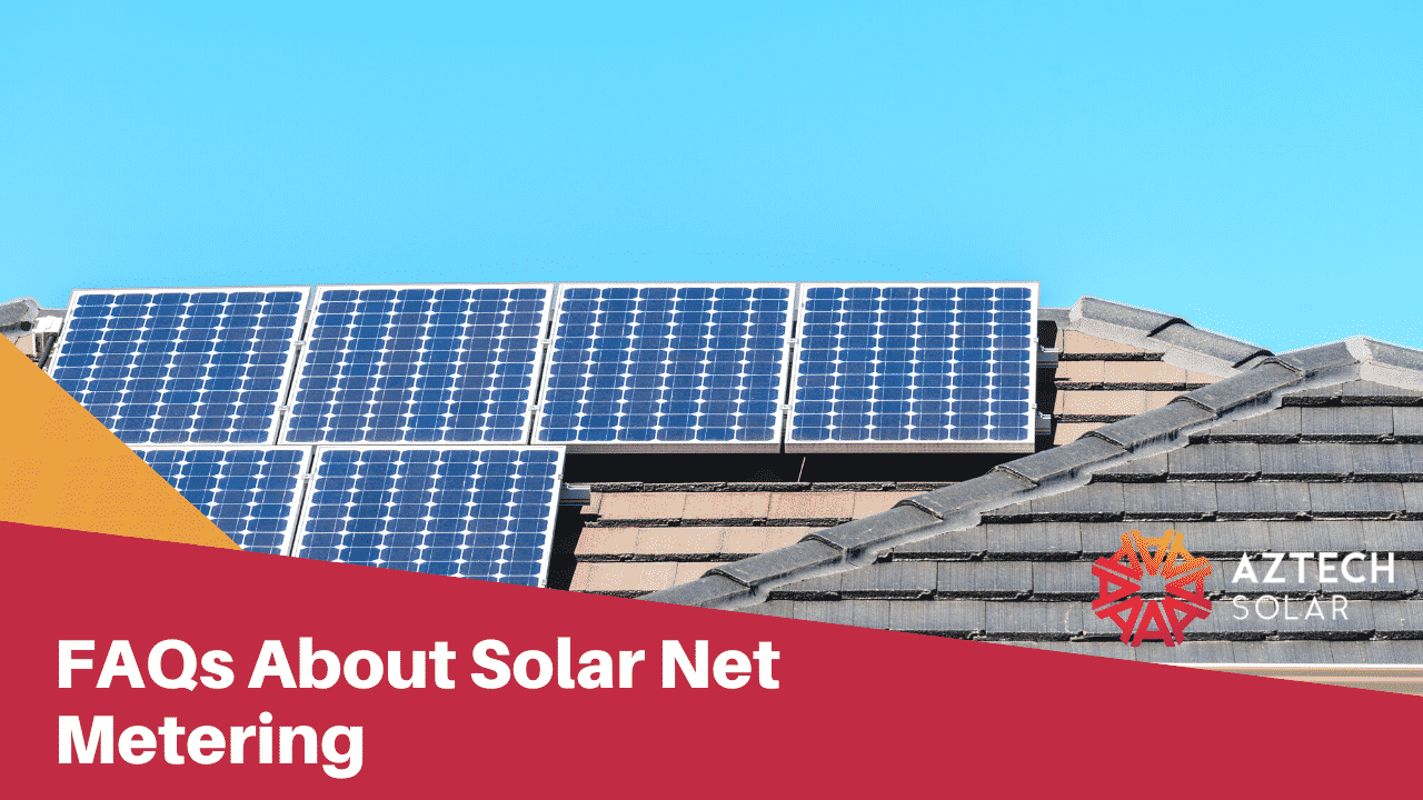 FAQs About Solar Net Metering