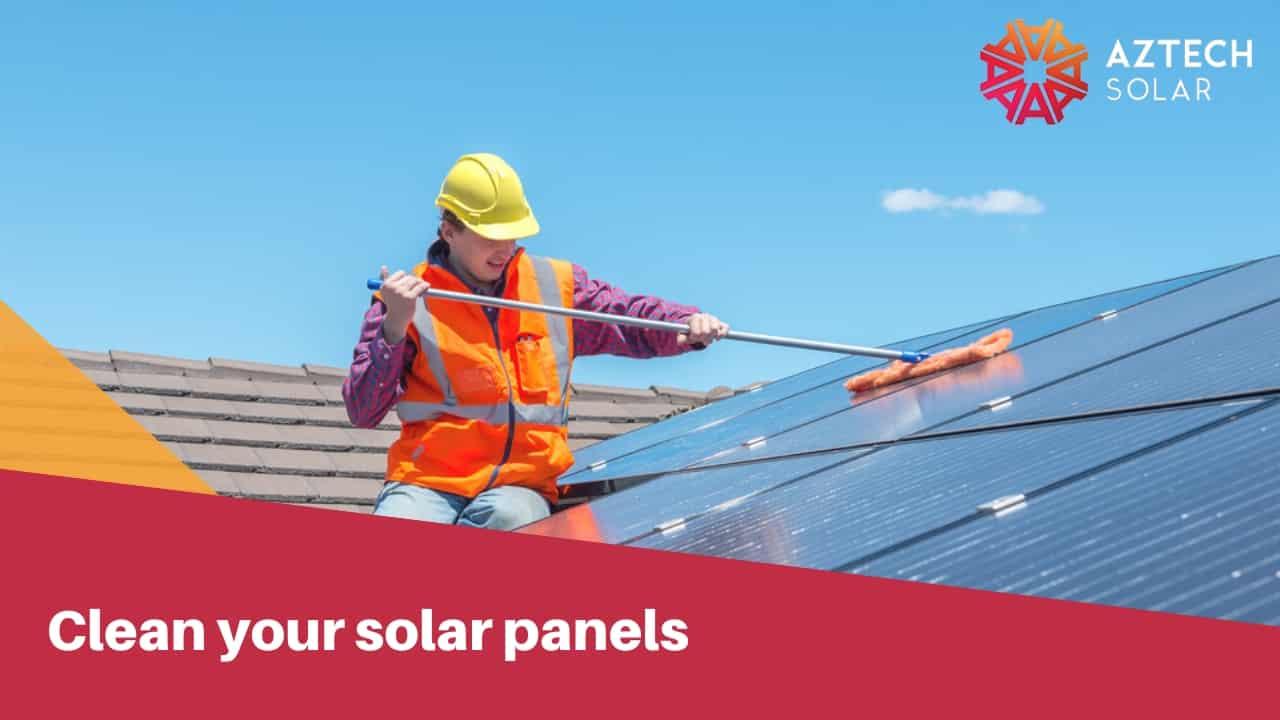 clean your solar panels