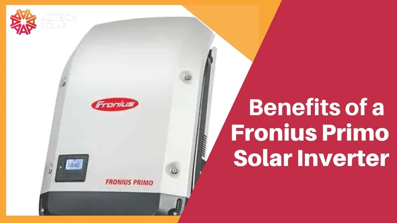 fronius primo solar inverter benefits