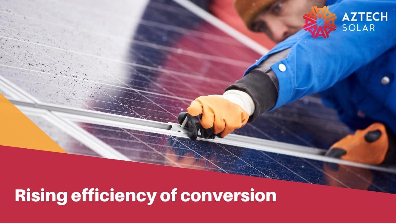 Rising efficiency of conversion