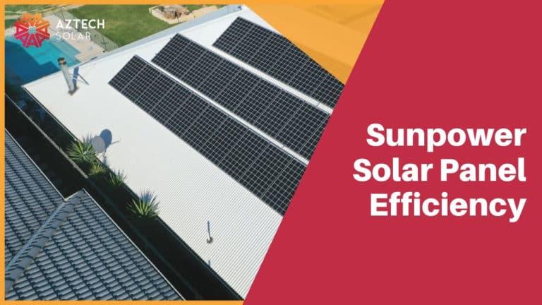 Sunpower Solar Panel Efficiency