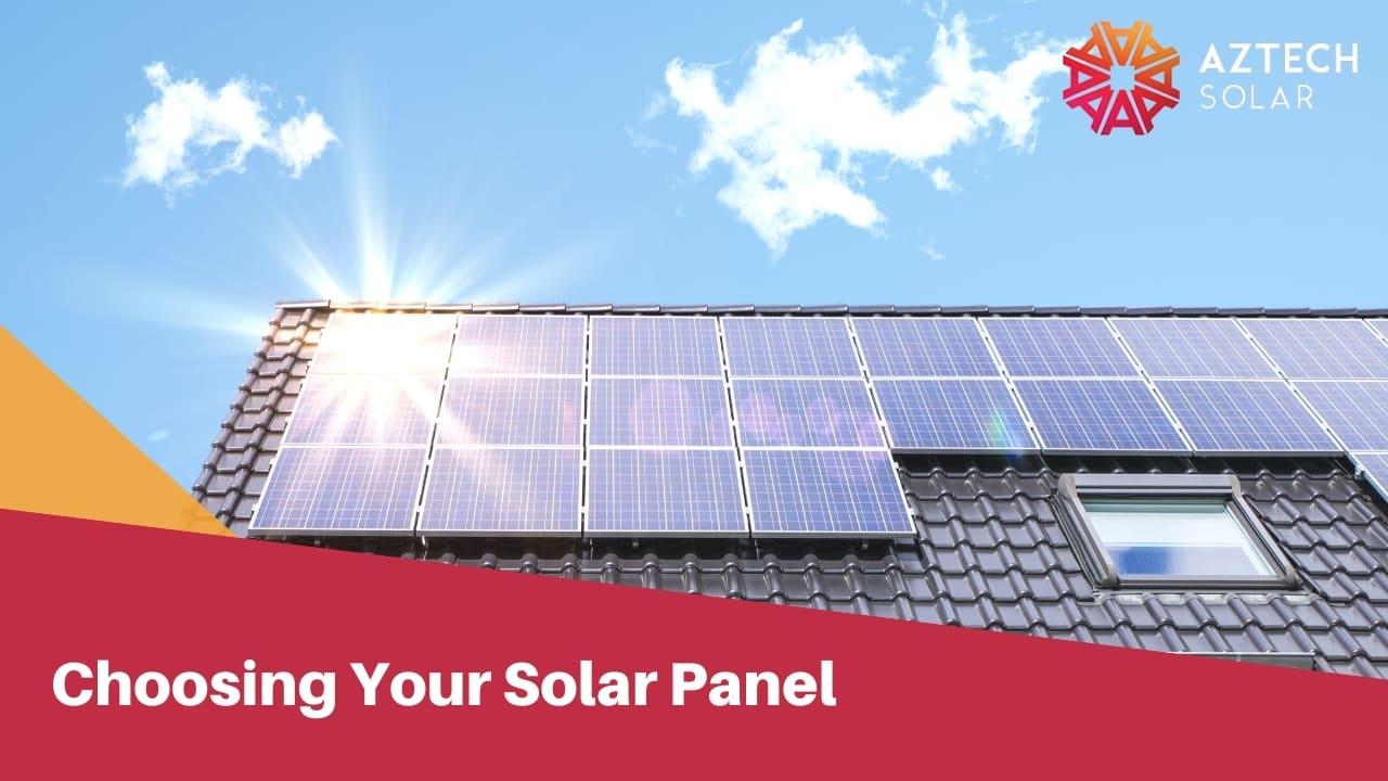 Choosing Your Solar Panel