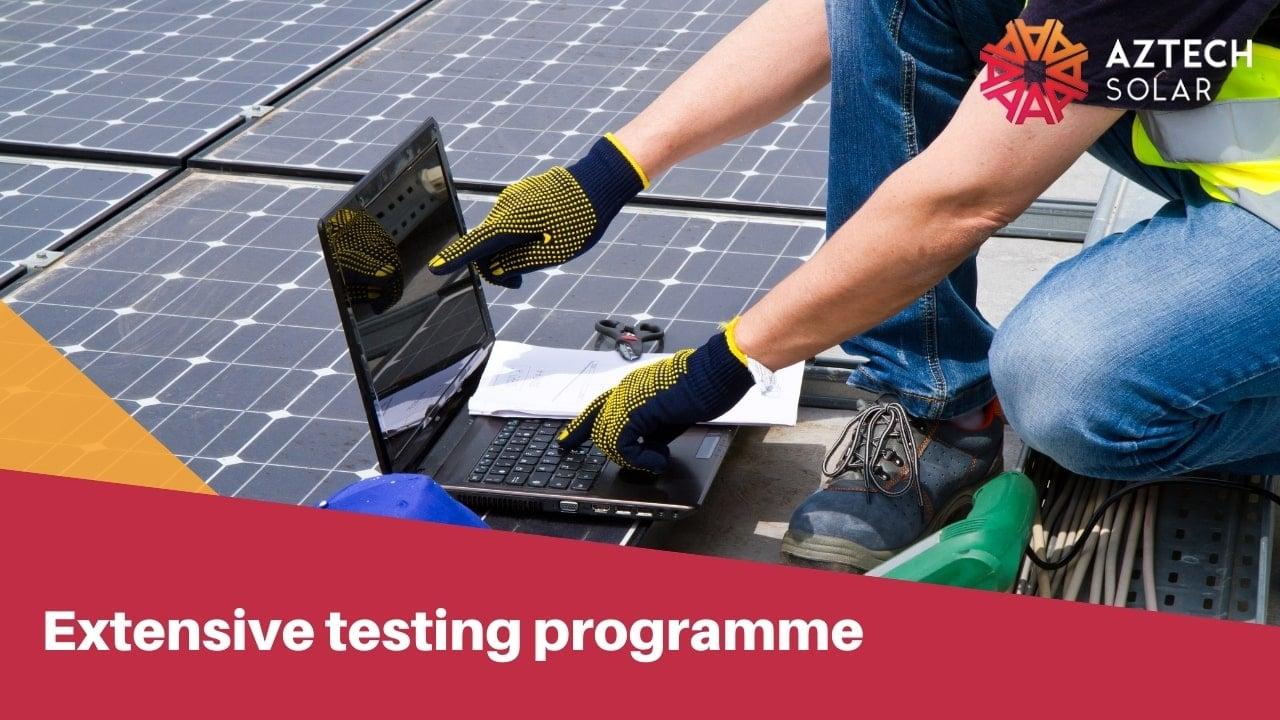 Extensive testing programme