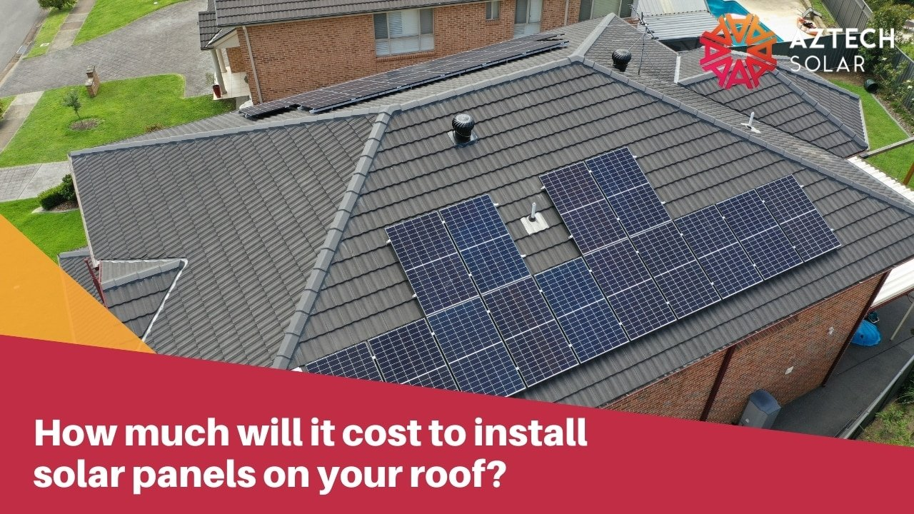 How much will it cost to install solar panels on your roof?