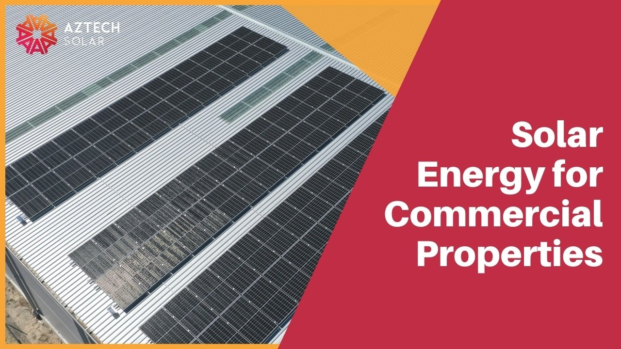 Solar Energy for Commercial Properties