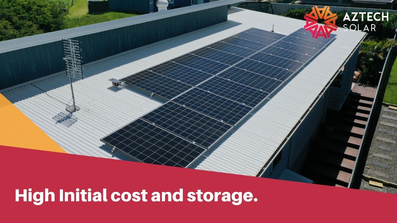 High Initial cost and storage.