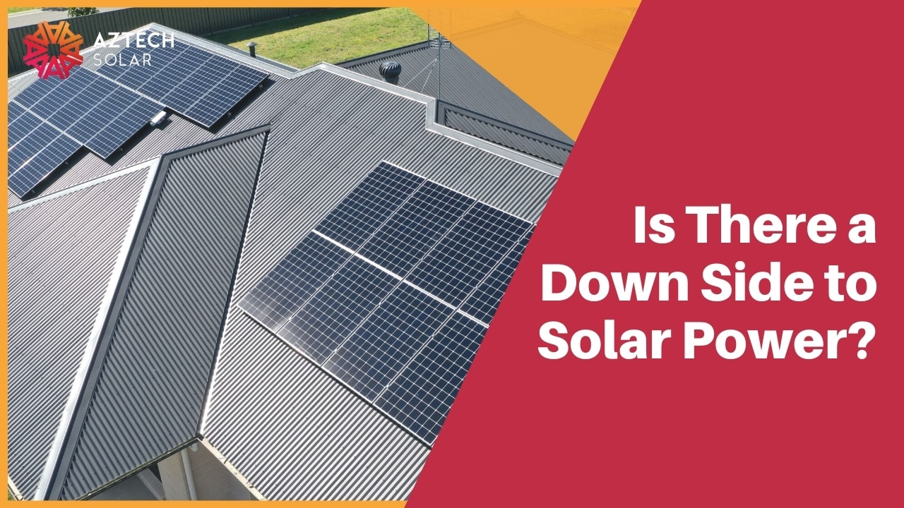 Is There a Down Side to Solar Power?