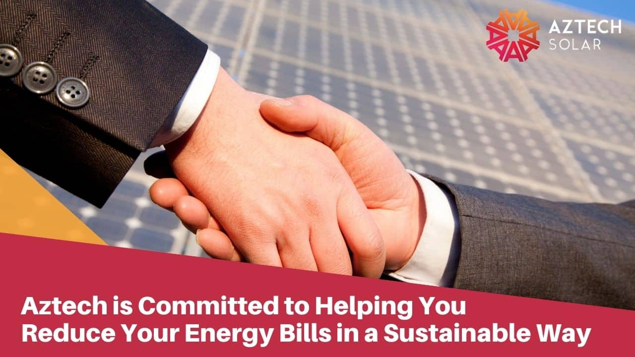 Aztech is Committed to Helping You Reduce Your Energy Bills in a Sustainable Way