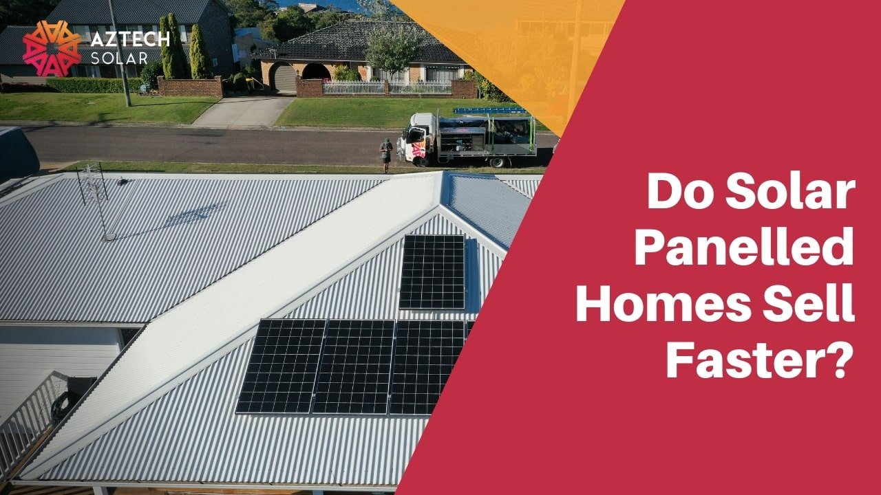 Do Solar Panelled Homes Sell Faster