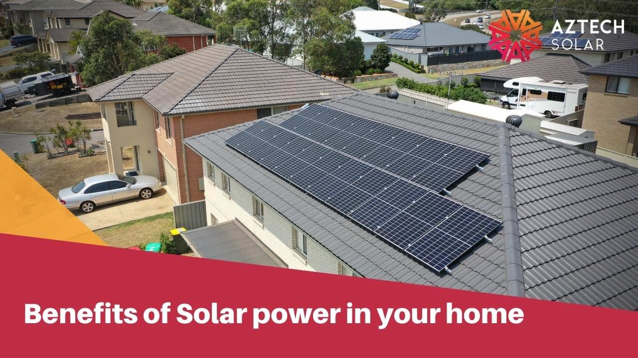 Benefits of Solar power in your home