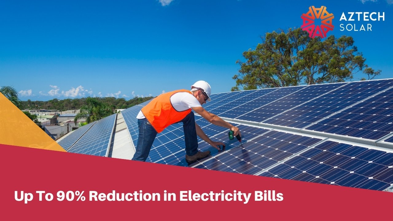 Up To 90% Reduction in Electricity Bills