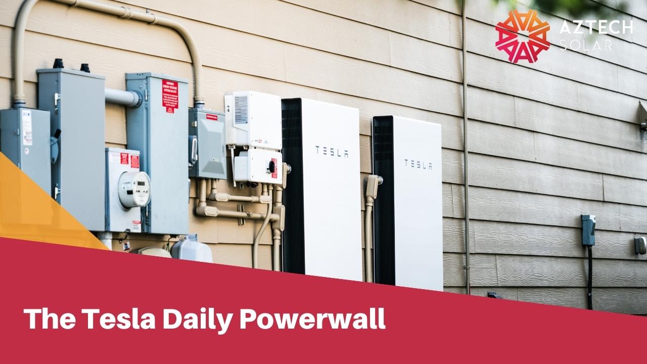 The Tesla Daily Powerwall