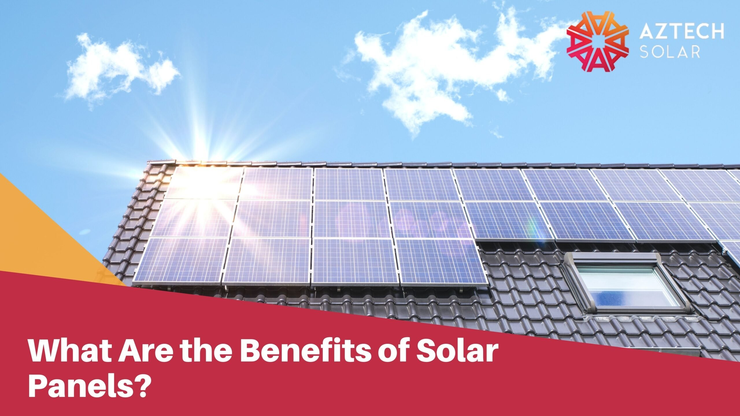 What Are the Benefits of Solar Panels