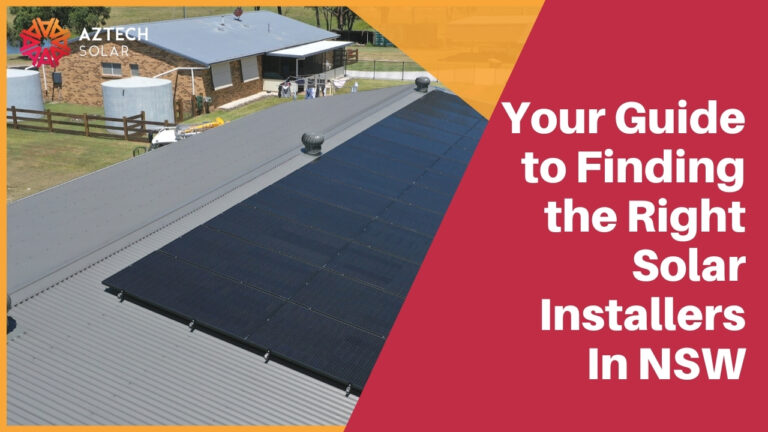 Your Guide to Finding the Right Solar Installers In NSW