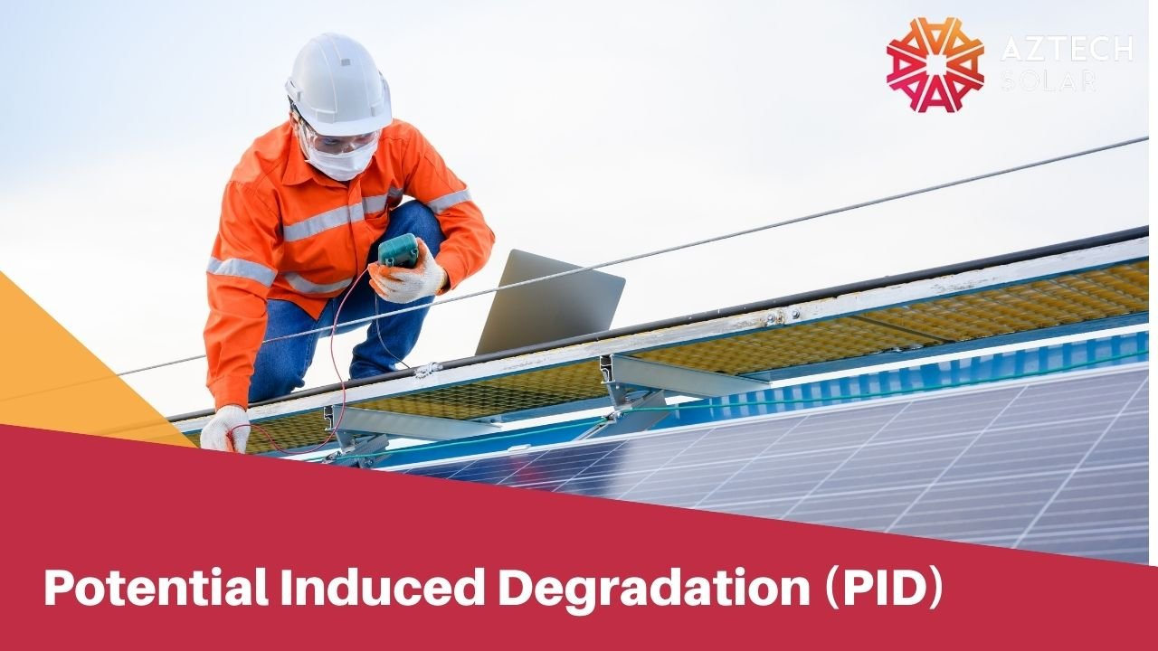Potential Induced Degradation (PID)