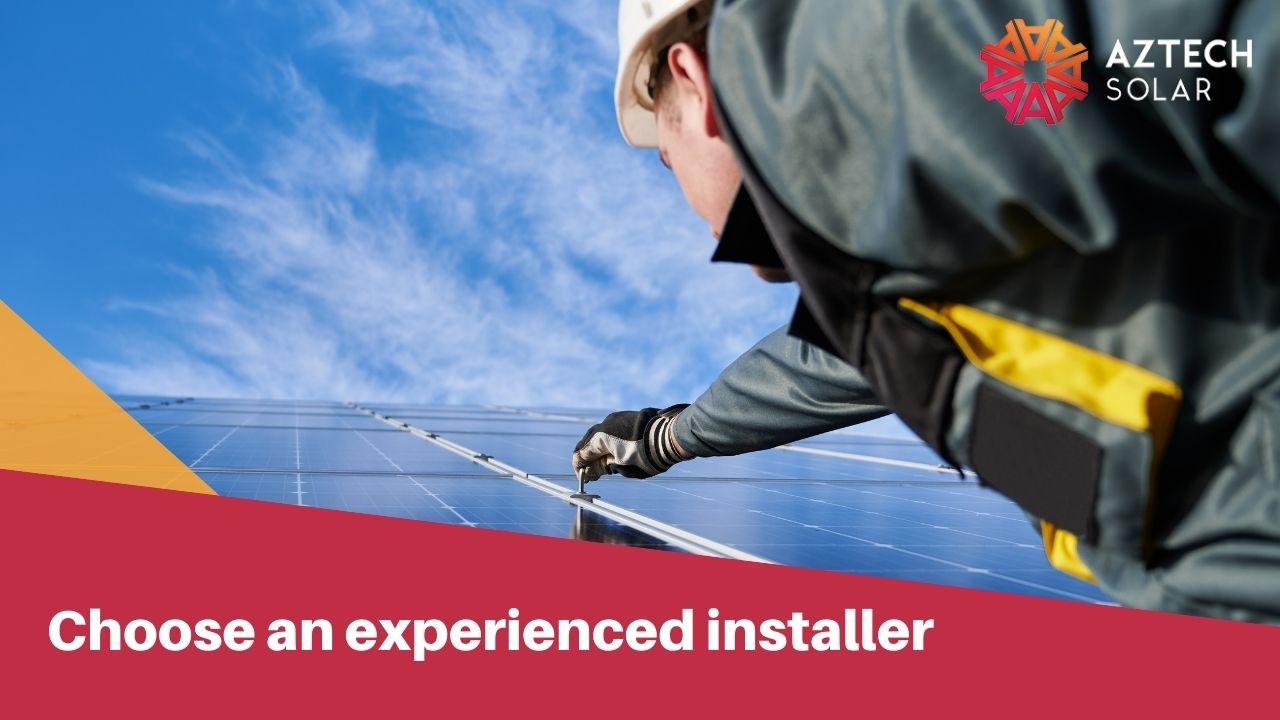 Choose an experienced installer
