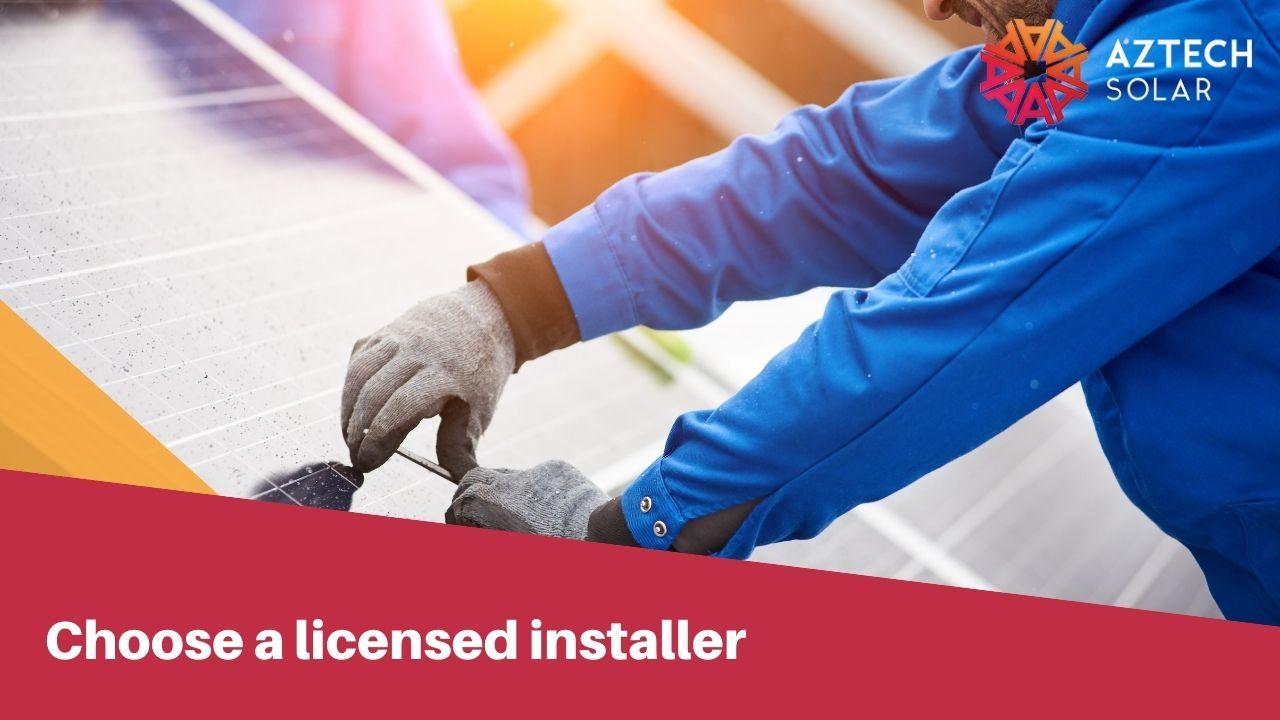 Choose a licensed installer